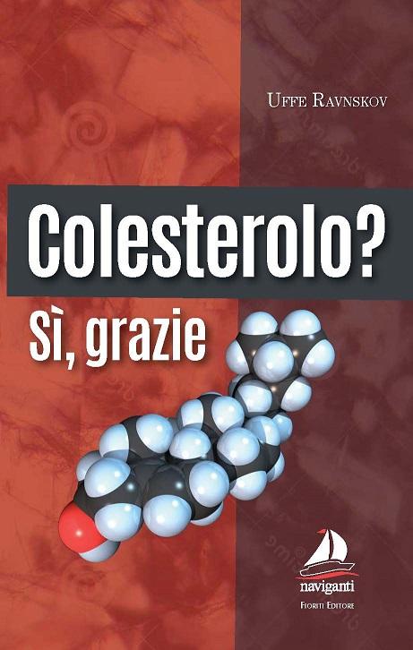 Colesterolo? Sì, grazie